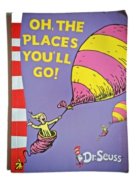 Dr. Seuss - Oh The Places You'll Go
