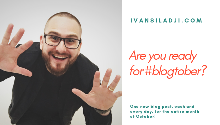 Are you ready for #BLOGTOBER 2018?