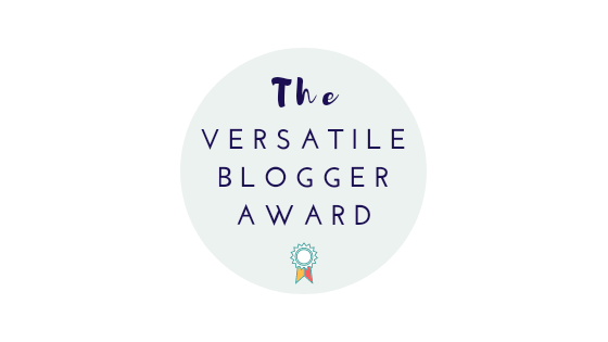 I think my Mum was most proud – Versatile Blogger Award