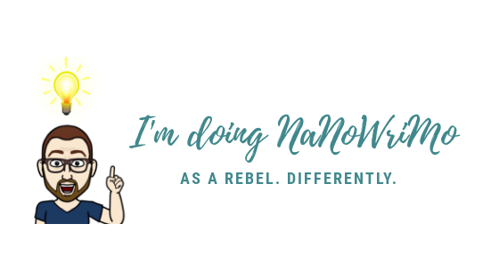 I'm doing NaNoWriMo, as a rebel, differently.